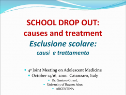 SCHOOL DROP OUT: causes and treatment Esclusione scolare