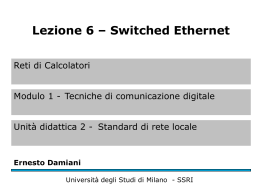 Switched Ethernet - Università degli Studi di Milano