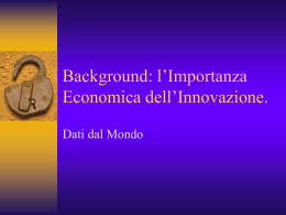 Background: l`Importanza Economica dell`Innovazione.