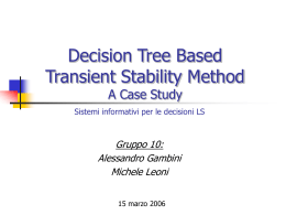 Decision Tree Based Transient Stability Method A Case Study