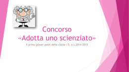 Power point per concorso Adotta uno scienziato