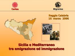 Sicilia e Mediterraneo tra emigrazione e immigrazione