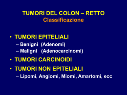 CANCRO DEL COLON RETTO Generalità