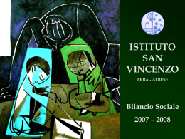 ISTITUTO SAN VINCENZO ERBA - ALBESE Bilancio Sociale 2007