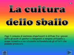 La cultura dello sballo – AS 2010/2011