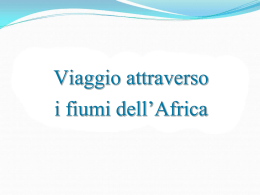 I fiumi dell`Africa - lucianabenincaso.it