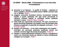 Presentazione dettagliata Legge Regionale 9/2007 0.61 Mb