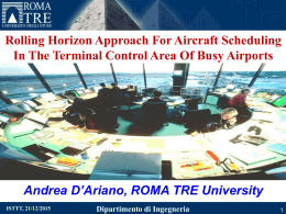 Rolling Horizon Approach for Aircraft Scheduling in the Terminal