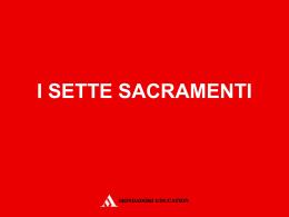 i sette sacramenti • ppt