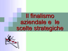 Finalismo e scelte strategiche - Dipartimento di Scienze Politiche