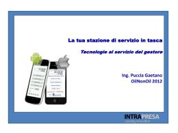 La tua stazione di servizio in tasca, tecnologie al servizio del gestore.