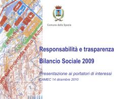 Presentazione pubblica del Bilancio sociale 2009