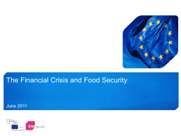The Financial Crisis and Food Security