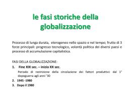 Le spinte e i freni della globalizzazione: le fasi