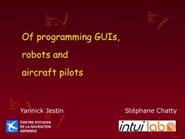 Of programming GUIs, robots and aircraft pilots