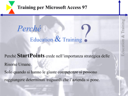 Training per Microsoft Access 97 Perché