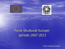 Fondi Strutturali Europei periodo 2007-2013