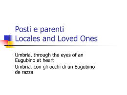 Posti e parenti Locales and Loved Ones