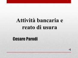slides usura dott. Cesare Parodi - Ordine degli Avvocati di Trieste