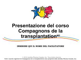 Farmaci antirigetto - Compagnons de la transplantation