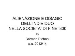 alienazione e disagio dell`individuo nella societa` di fine `800