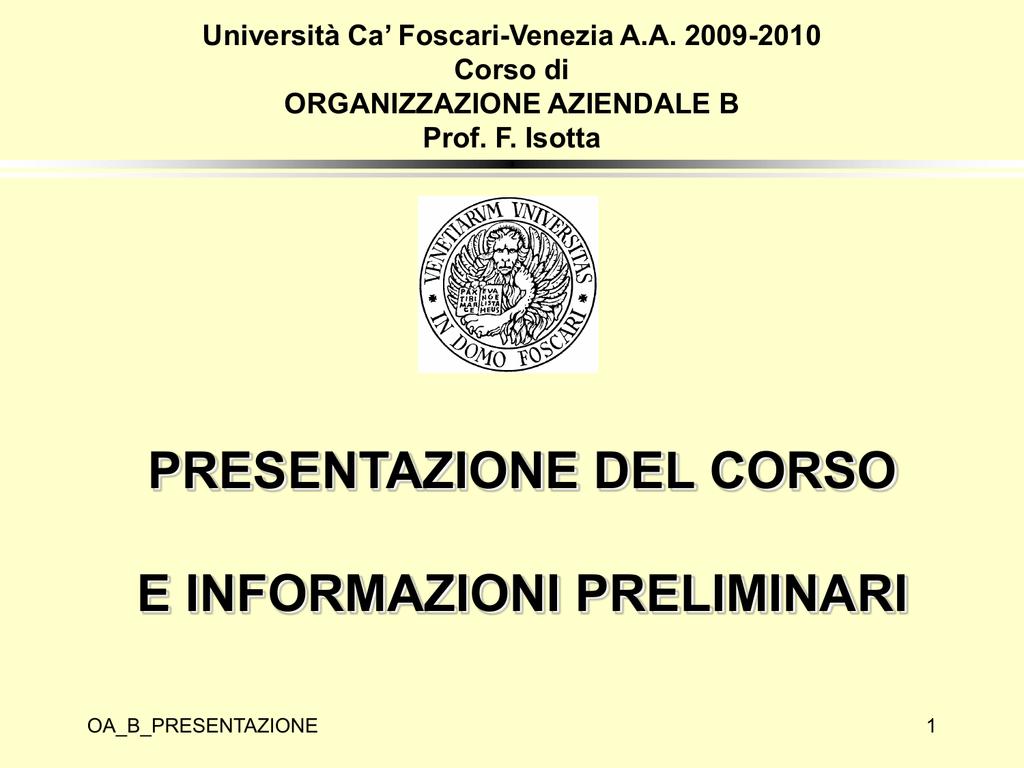 Calendario Esami Unive.Corso Di Organizzazione Aziendale Universita Ca Foscari