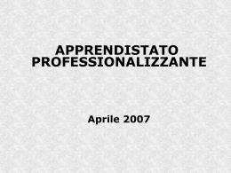 Apprendistato Professionalizzante aprile 2007