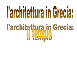 Tempio dorico capitello fusto base La colonna e le sue