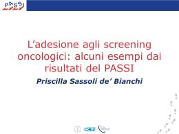 L`adesione agli screening oncologici