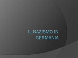 IL NAZISMO IN GERMANIA