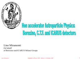 Non accelerator Astroparticle Physics: Borexino, C.T.F. and ICARUS