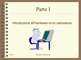 Introduzione all`hardware - Dipartimento di Ingegneria dell