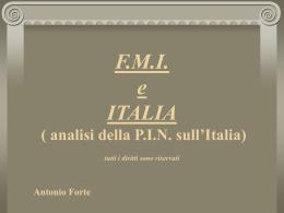 FMI e ITALIA ( esame della PIN del 7/11/03)