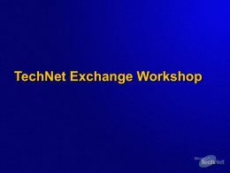 TechNet Exchange Workshop