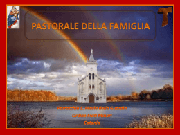 il vangelo della famiglia (1) - Storia della Parrocchia Santa Maria