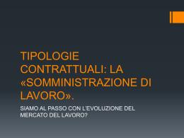 tipologie contrattuali: la «somministrazione di lavoro».
