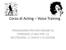 Corso di Acting * Voice Training