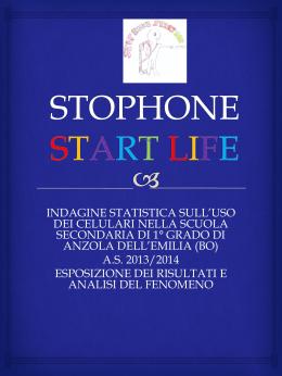 STOPHONE START LIFE - Istituto Comprensivo Anzola dell`Emilia