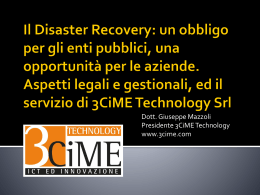 Il Disaster Recovery - 3CiME Technology Srl