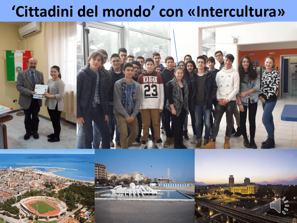 il progetto intercultura - Liceo Scientifico Galileo Galilei Pescara