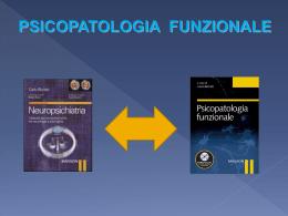 la psicopatologia funzionale - neuropsicologiaeneuropsichiatria.it