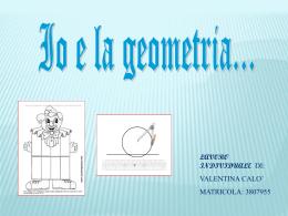 io e la geometria di valentina calo` - matelsup2-2013