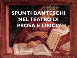 spunti danteschi nel teatro di prosa e lirico