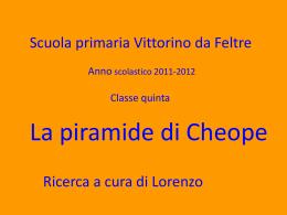 La piramide di Cheope - Istituto Comprensivo n.5 Coletti