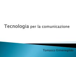 HTML - Tecnologia per la comunicazione
