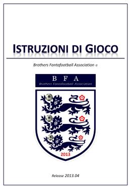 Istruzioni di Gioco Giugno 2013 - Brothers Fantafootball Association