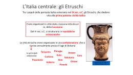Civiltà etrusca - Liceo Classico Scientifico XXV Aprile