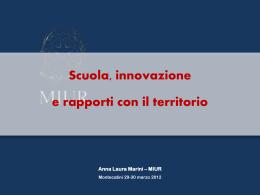 Scuola, innovazione e rapporti con il territorio