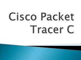 Presentazione Finale Cisco Packet Tracer C
