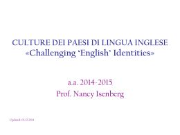 CULTURE DEI PAESI DI LINGUA INGLESE «Challenging `English`